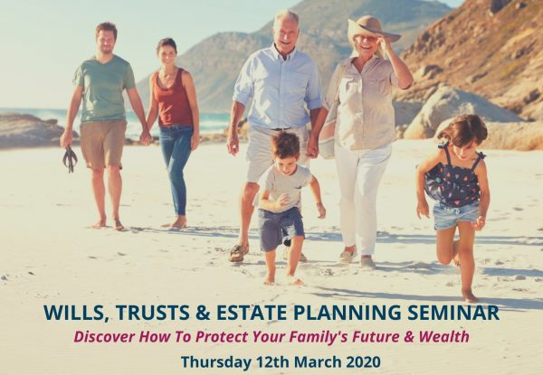 Free Wills, Trusts & Estate Planning Seminar
